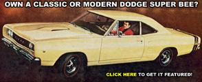 Own A Dodge Super Bee?